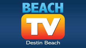 BeachTV Destin