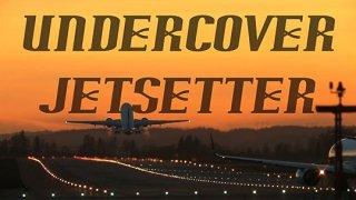 Undercover Jetsetter