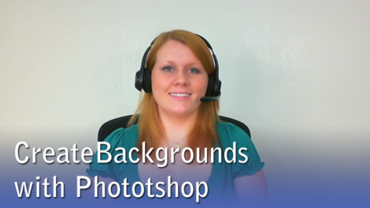 Creating Backgrounds with Photoshop