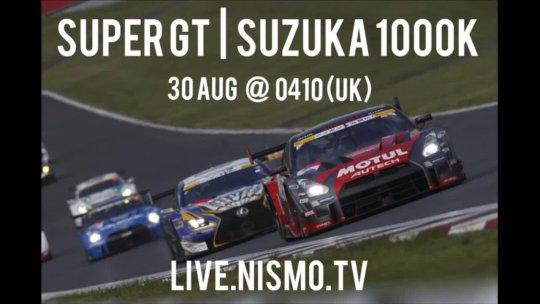 Super GT Round 5 Full Race - Suzuka 1000K