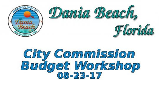 08 23 2017 Commission Budget Workshop