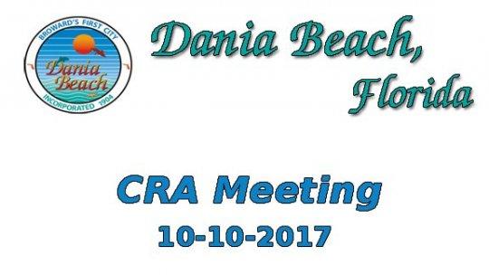 10 10 2017 Dania Beach CRA Meeting