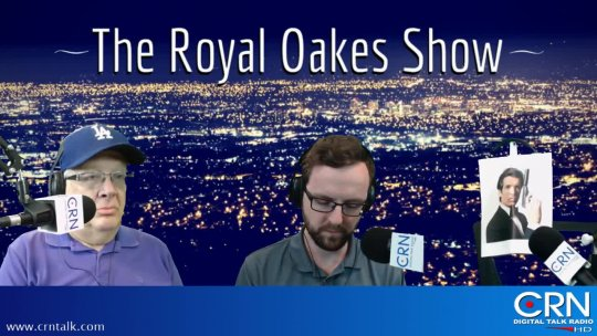The Royal Oakes Show 10-21-17